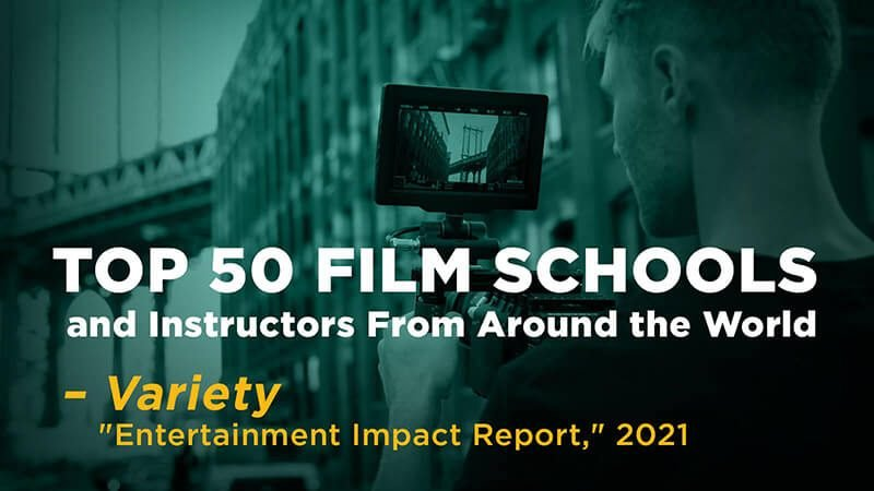 Featured on Variety's 2021 Entertainment Impact Report: Top 50 Film Schools and Instructors from Around the World